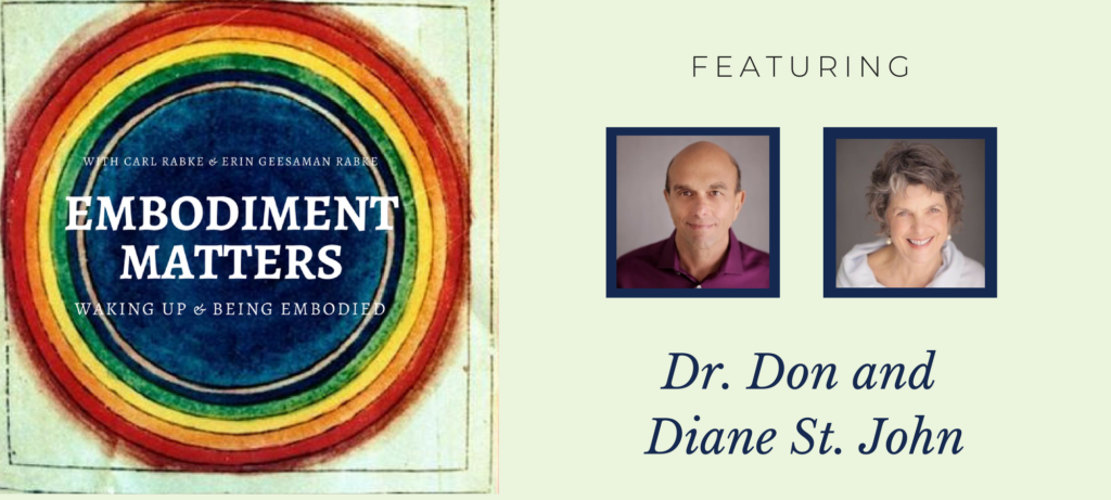 Embodiment Matters Featuring Dr. Don and Diane St. John